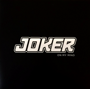 "Joker ‎- On My Mind (12"") (White Vinyl) (EX/VG)"